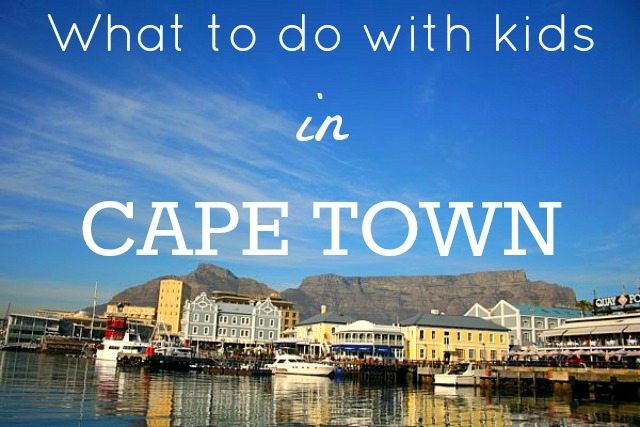 what to do with kids in cape town