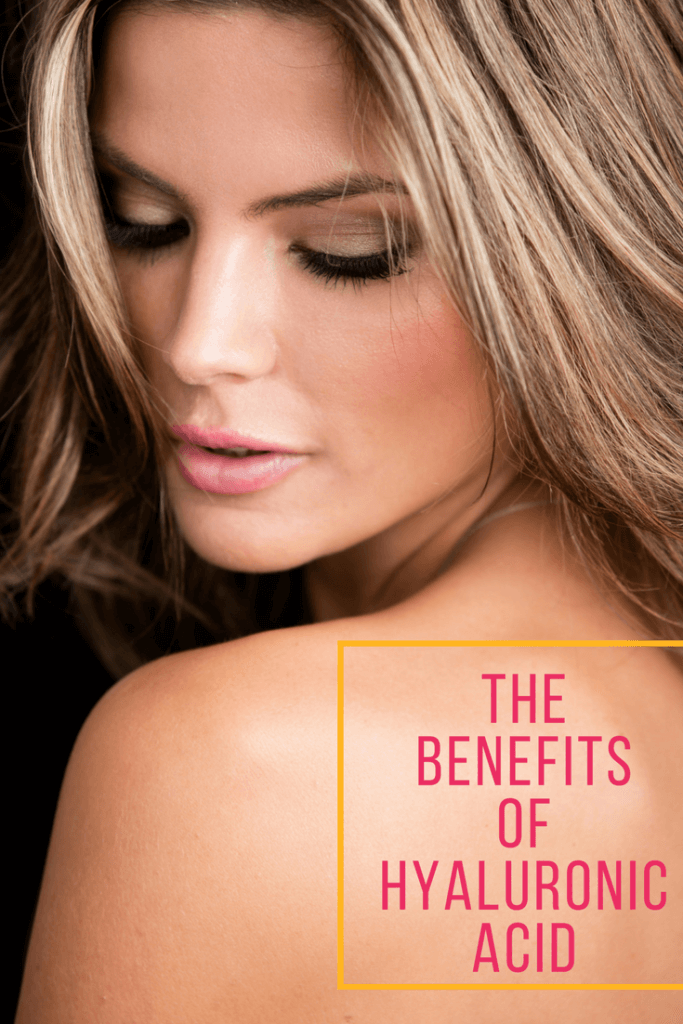 the benefits ofHyaluronic acid